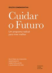 Relatório Cuidar o futuro: um programa radical para viver melhor