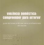 Violência Doméstica: Compreender para Intervir