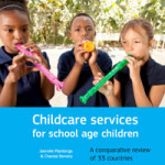Childcare services for school age children - A comparative review of 33 countries
