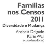 Famílias nos Censos 2011 - Diversidade e Mudança
