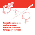 Combating violence against women: minimum standards for support services, COE
