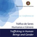 Background Paper da Conferência Tráfico de Seres Humanos e Género (realizada em 2007, durante a Presidência Portuguesa da UE)