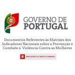 Documentos Referentes às Matrizes dos Indicadores Nacionais sobre a Prevenção e Combate à Violência Contra as Mulheres