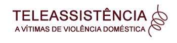 Teleassistência a vítimas de violência doméstica