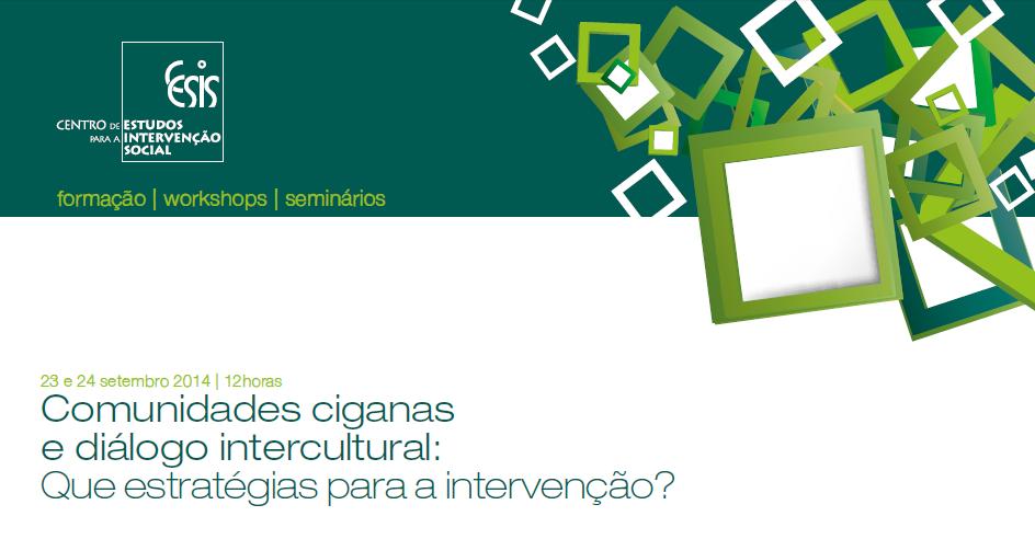 Ação de formação – «Comunidades Ciganas e Diálogo Intercultural: que Estratégias para a Intervenção?»