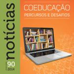 Notícias 90 – Coeducação: percursos e desafios