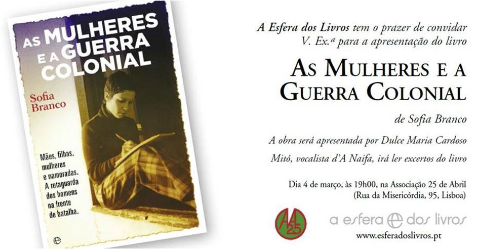 Apresentação do Livro «As Mulheres e a Guerra Colonial» (4 mar., Lisboa)