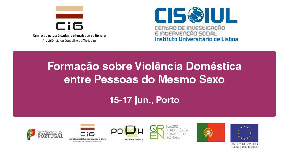 Formação sobre Violência Doméstica entre Pessoas do Mesmo Sexo (15-17 jun., Porto)