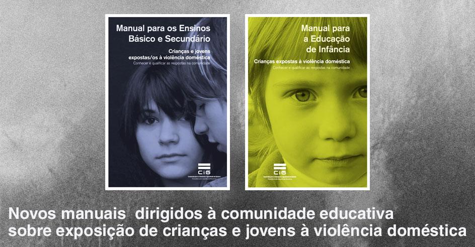 Novos manuais  dirigidos à comunidade educativa sobre exposição de crianças e jovens à violência doméstica