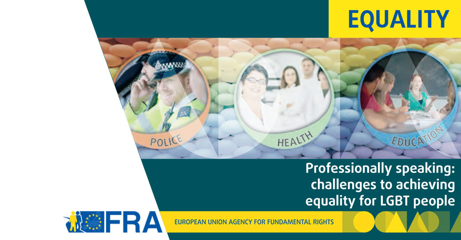 Novo Relatório da FRA sobre os Desafios à Igualdade para Pessoas LGBT