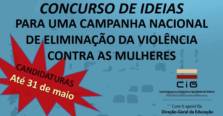 Concurso de Ideias para uma Campanha Nacional de Eliminação da Violência Contra as Mulheres
