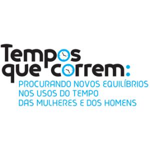 Seminário «Tempos que Correm: Procurando Novos Equilíbrios nos Usos do Tempo das Mulheres e dos Homens» @ Coimbra | Coimbra | Portugal