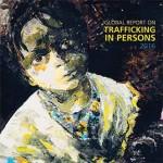 Novo Relatório das Nações Unidas «Global Report on Trafficking in Persons»