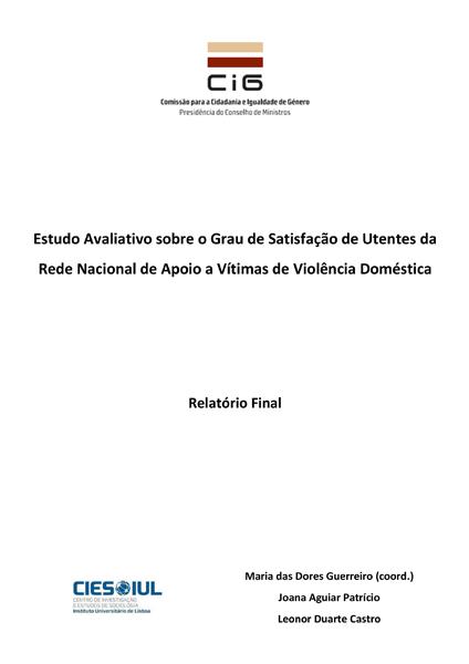Novo Estudo CIG: Satisfação de Utentes da Rede Nacional de Apoio a Vítimas de Violência Doméstica