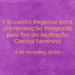 II Encontro Regional para a Intervenção Integrada pelo Fim da Mutilação Genital Feminina