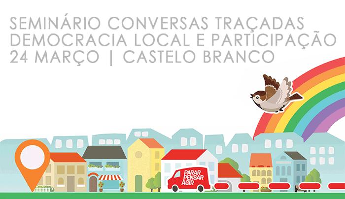 """Seminário """"Democracia local e participação"""" (24 mar., Castelo Branco)"""