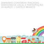 """Seminário """"Conversas Traçadas-Democracia Local e Participação"""" foi cancelado"""