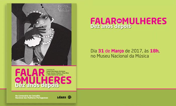 """Apresentação do livro """"Falar de Mulheres, dez anos depois"""" (31 mar., Lisboa)"""