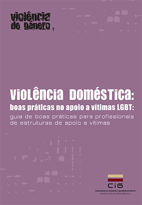 """Nova publicação CIG - """"Violência doméstica: boas práticas no apoio a vítimas LGBT"""""""