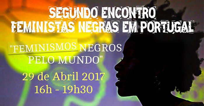 II Encontro de Feministas Negras em Portugal (29 abr., Lisboa)