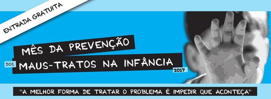 """Mês da prevenção dos maus-tratos na infância"""" (5-28 abr., Lisboa)"""