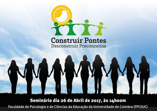 """Seminário """"Construir pontes, desconstruir pontes"""" (26 abr., Coimbra)"""