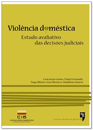 """Nova publicação CIG: """"Violência doméstica: estudo avaliativo das decisões judiciais"""""""