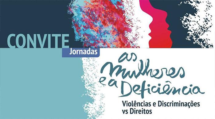 """Jornadas """"As mulheres e a deficiência: violências e discriminações versus direitos"""" (27 jun., Lisboa)"""