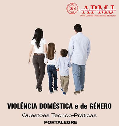 """Colóquio """"Violência de género e violência doméstica: questões teórico-práticas"""" (9 jun., Portalegre)"""