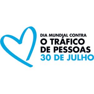 30 de julho - Dia Mundial contra o Tráfico de Seres Humanos