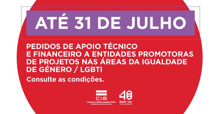 Pedidos de Apoio Técnico e Financeiro a Entidades Promotoras de Projetos nas Áreas da Igualdade de Género / LGBTI