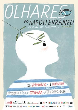 Olhares do mediterrâneo: cinema no feminino 4.ª Edição (Lisboa, 28 set.-1 out.)