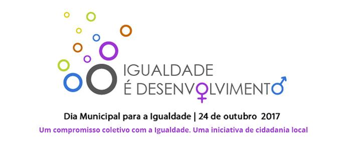 Dia Municipal para a Igualdade (24 out.)