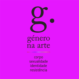 Conferência Internacional sobre Género na arte de países lusófonos: corpo, sexualidade, identidade, resistência @ Lisboa | Lisboa | Portugal