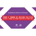 Poder e tomada de decisão política em Portugal: mulheres e homens nos órgãos executivos do poder local