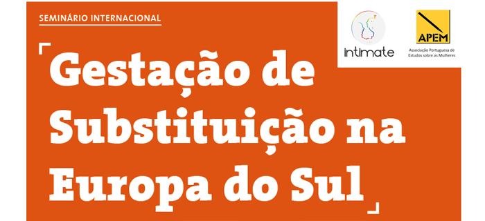 """Seminário """"Gestação de substituição na Europa do Sul"""" (27 set., Coimbra)"""