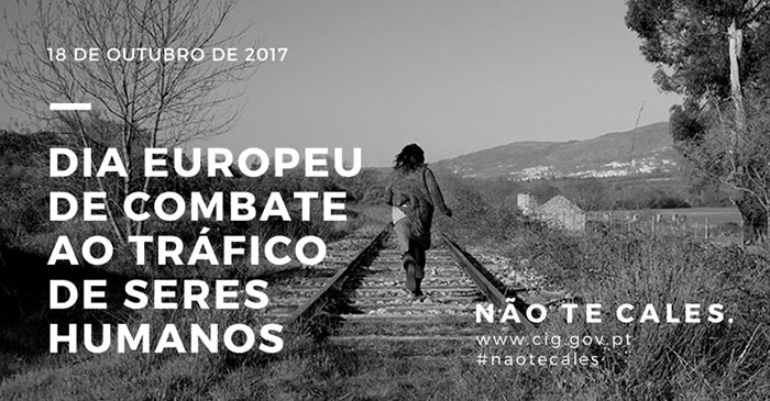 Dia Europeu de Combate ao Tráfico de Seres Humanos – 18 de 0utubro