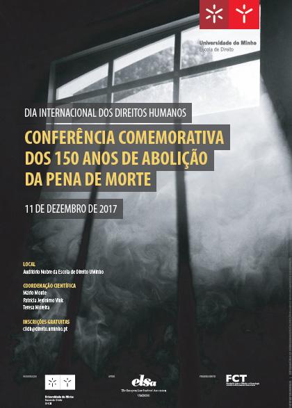 Conferência comemorativa dos 150 anos da abolição da pena de morte em Portugal (11 dez., Braga)