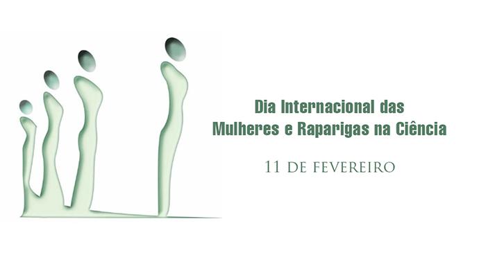 Dia Internacional das Mulheres e Raparigas na Ciência (11 fev.)