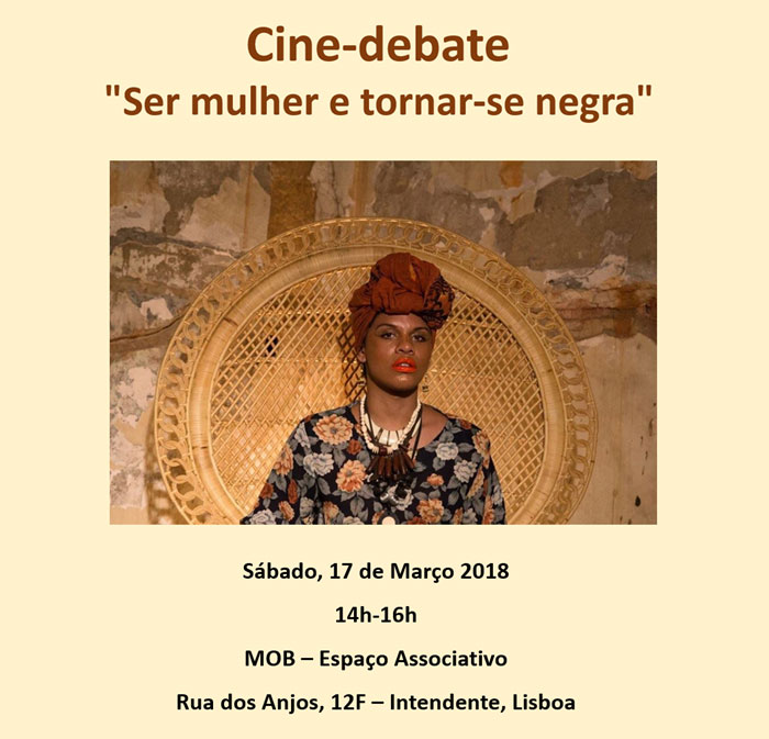 """Cine-debate """"Ser mulher e tornar-se negra"""" (17 mar., Lisboa)"""