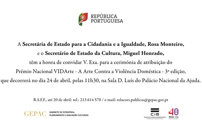 Convite - Cerimónia de atribuição do Prémio Nacional VIDArte - A Arte Contra a Violência Doméstica - 3ª edição (24 abr. Lisboa)
