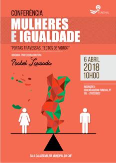 """Conferência """"Mulheres e igualdade – portas travessas, tetos de vidro?"""" (6 abr., Funchal)"""