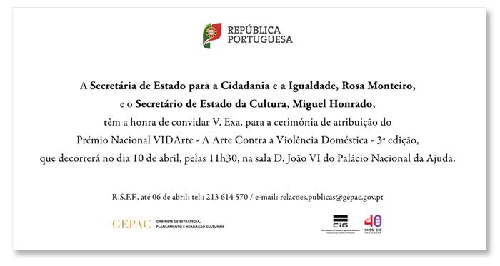 Cerimónia de atribuição do Prémio Nacional VIDArte - A Arte Contra a Violência Doméstica (10 abr., Lisboa)