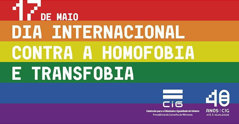 17 de maio – Dia Internacional de Luta contra a Homofobia e Transfobia e Bifobia