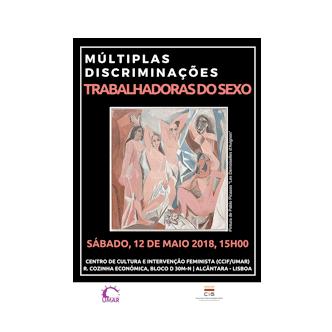 """Tertúlia """"Trabalhadoras do Sexo"""" no âmbito do projeto """"Memória e Feminismos – Múltiplas Discriminações"""" (12 mai., Lisboa)"""