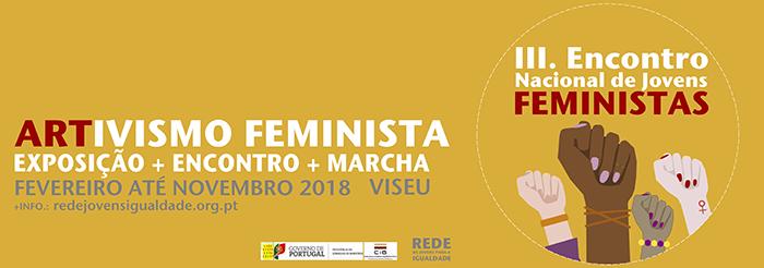Já estão abertas as inscrições para III Encontro Nacional de Jovens Feministas (18 a 20 mai., Viseu)