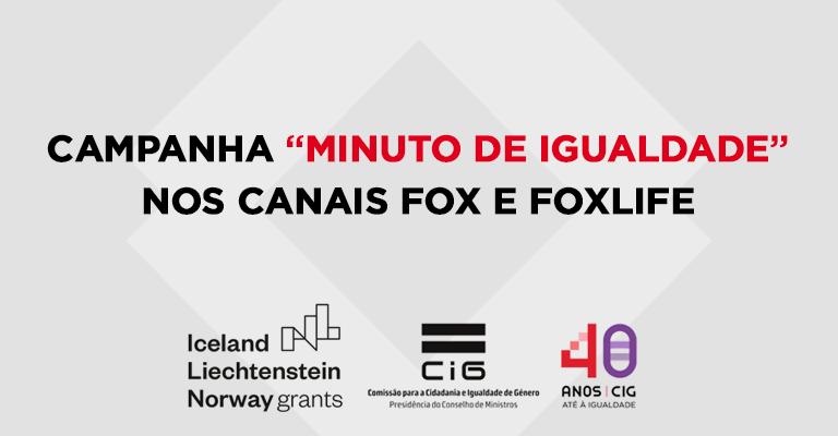 """Campanha """"Minuto de Igualdade"""" nos canais Fox e FoxLife"""