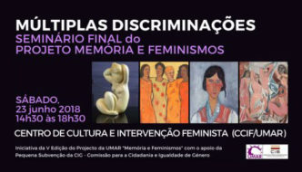 """Seminário Final – V Edição do Projeto Memória e Feminismos """"Múltiplas Discriminações"""""""