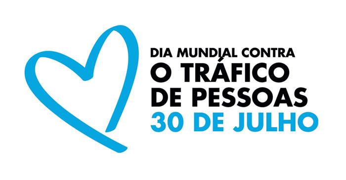 Comemora-se hoje o Dia Mundial Contra o Tráfico de Seres Humanos