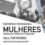 Conferência Internacional Mulheres, Mundos do Trabalho e Cidadania (submissão de resumos 30 de setembro)